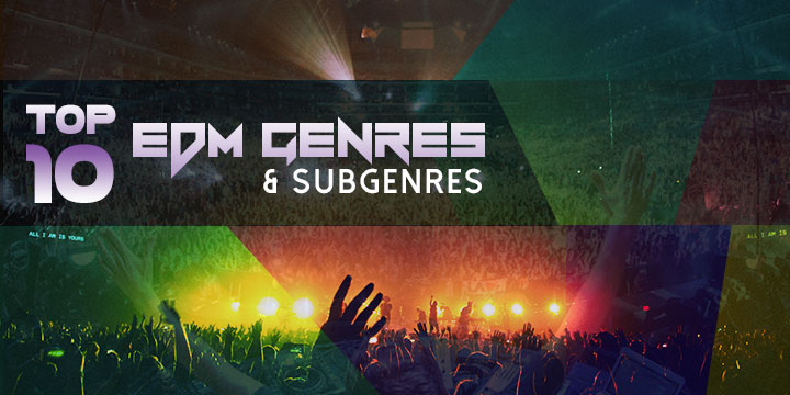 Top-EDM-Genres-and-Subgenres-Featured-Image