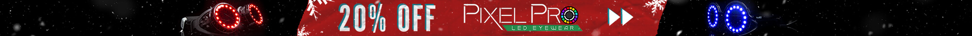 20% Off Pixel Pro Eyewear Holiday