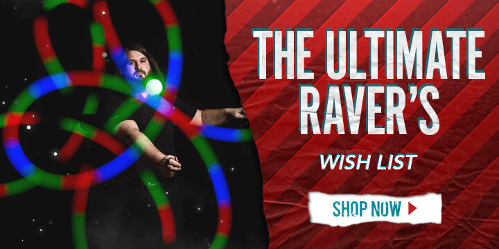 Ultimate Ravers Wishlist - Poi Trails